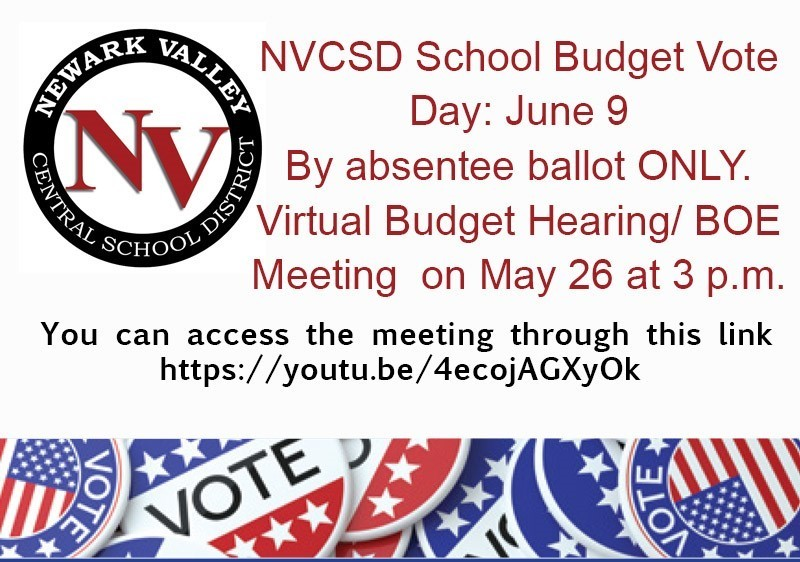 Budget Hearing on May 26 at 3 p.m. Budget Vote by absentee ballot only.